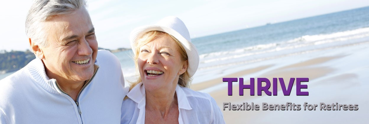 Get flexible benefits for retirees with Thrive